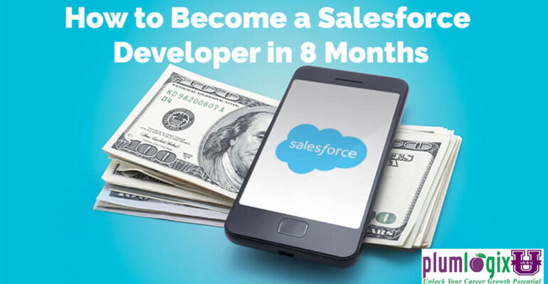 How to Become a Salesforce Developer